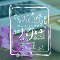 4 Easy Spring Tips To Get Your Business In Gear